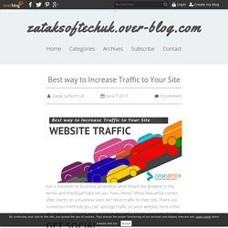 Best way to Increase Traffic to Your Site