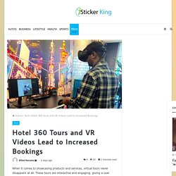 Hotel 360 Tours and VR Videos Lead to Increased Bookings
