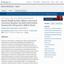 Mental Health In Elite Athletes: Increased Awareness Requires An Early Intervention Framework to Respond to Athlete Needs