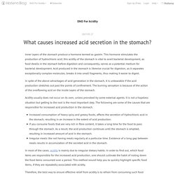 What causes increased acid secretion in the stomach? - ENO For Acidity