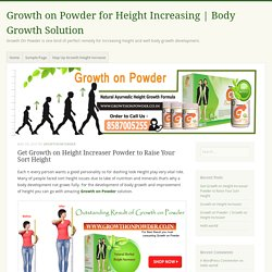 Get Growth on Height Increaser Powder to Raise Your Sort Height - Growth on Powder for Height Increasing