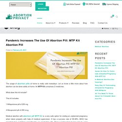 Pandemic Increases The Use Of Abortion Pill: MTP Kit Abortion Pill