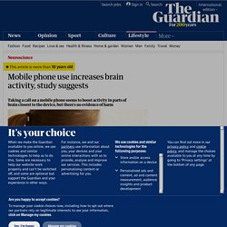 Mobile phone use increases brain activity, study suggests | Science