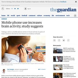 Mobile phone use increases brain activity, study suggests