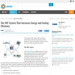 The VRF System That Increases Energy and Cooling Efficiency