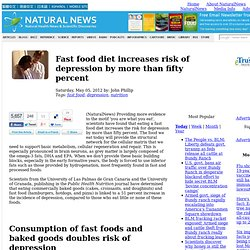 Fast food diet increases risk of depression by more than fifty percent