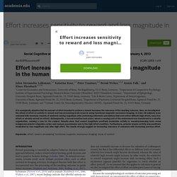 Effort increases sensitivity to reward and loss magnitude in the human brain