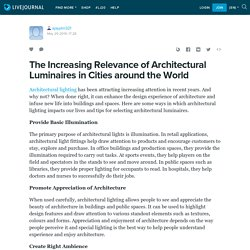 Architectural Luminaires Increasing Demands in Cities