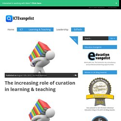 The increasing role of curation in learning & teaching