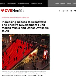 Increasing Access to Broadway: The Theatre Development Fund Makes Music and Dance Available to All