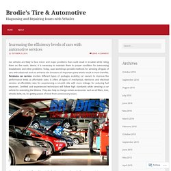 Increasing the efficiency levels of cars with automotive services
