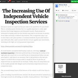 The Increasing Use Of Independent Vehicle Inspection Services