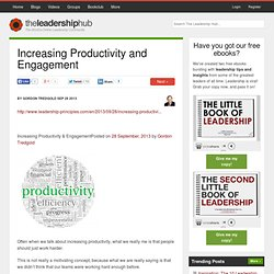 Increasing Productivity and Engagement