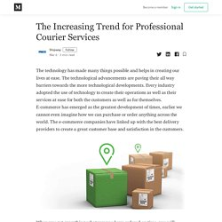 The Increasing Trend for Professional Courier Services