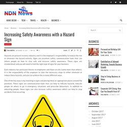 Increasing Safety Awareness with a Hazard Sign