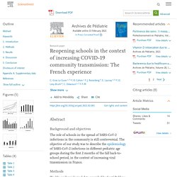 Reopening schools in the context of increasing COVID-19 community transmission: The French experience / Science direct, février 2021