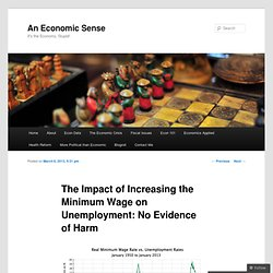 The Impact of Increasing the Minimum Wage on Unemployment: No Evidence of Harm