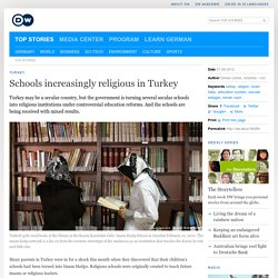 Schools increasingly religious in Turkey