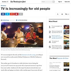 TV is increasingly for old people
