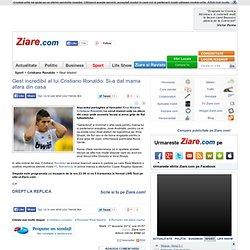 Gest incredibil al lui Cristiano Ronaldo: Si-a dat mama afara din casa
