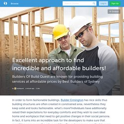 Excellent approach to find incredible and affordable builders! (with images) · buildquest