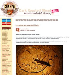 Incredible Astronomical Clocks