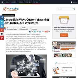 12 Incredible Ways Custom eLearning Helps Distributed Workforce