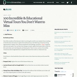 100 Incredible & Educational Virtual Tours You Don't Want to Miss