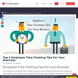 Top 5 Incredible Employee Time Tracking Tips For Your Business
