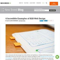 6 Incredible Examples of B2B Web Design