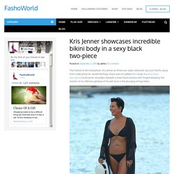 Kris Jenner showcases incredible bikini body in a sexy black two-piece - FashoWorld