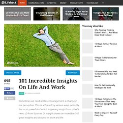 101 Incredible Insights On Life And Work