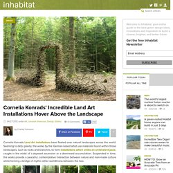 Cornelia Konrads' Incredible Land Art Installations Hover Above the Landscape