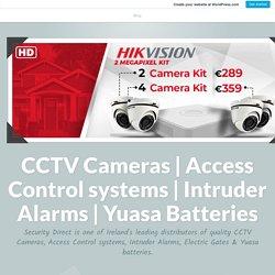 Incredible Benefits Of Installing Intruder Alarms – CCTV Cameras