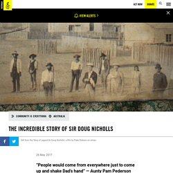 The incredible story of Sir Doug Nicholls - Amnesty International Australia