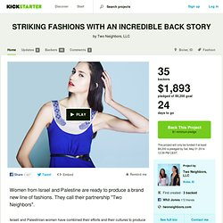 STRIKING FASHIONS WITH AN INCREDIBLE BACK STORY by Two Neighbors, LLC