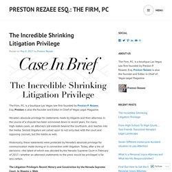 The Incredible Shrinking Litigation Privilege