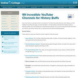 100 Incredible YouTube Channels for History Buffs » Online College Search