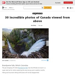 30 incredible photos of Canada viewed from above