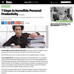 7 Steps to Incredible Personal Productivity