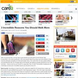 3 Incredible Reasons You Should Walk More