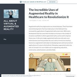 Know the Uses of Augmented Reality in Healthcare Sector