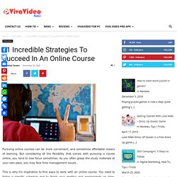 11 Incredible Strategies To Succeed In An Online Course - VivaVideo App
