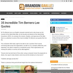 35 Incredible Tim Berners-Lee Quotes