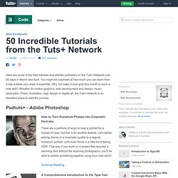 50 Incredible Tutorials from the Tuts+ Network