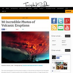 The 30 Most Incredible Photographs of Volcanic Eruptions