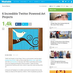 6 Incredible Twitter Powered Art Projects