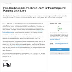 Incredible Deals on Small Cash Loans for the unemployed People at Loan Store