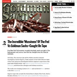 The Incredible 'Wussiness' Of The Fed Vs Goldman Sachs—Caught On Tape