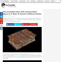 This Incredibly Rare 16th Century Book Opens In 6 Ways To Reveal 6 Different Books
